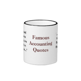 Famous Accounting Quotes - Funny and Profound CFO Ringer Coffee Mug