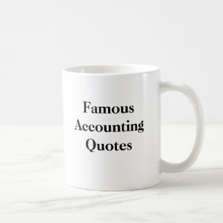 Famous Accounting Quotes - Personalisable Mug