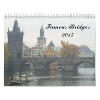 Famous Bridges 2015 Calendar
