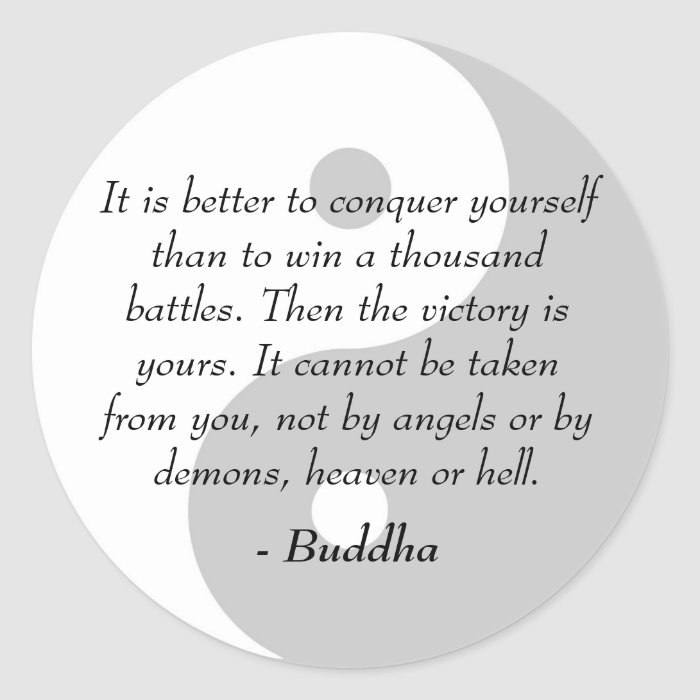 Famous Buddha Quotes Conquer Yourself Round Sticker On Popscreen