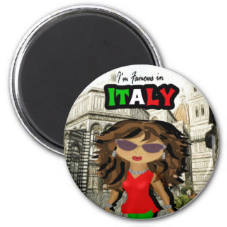Famous in Italy - Diva 2 Inch Round Magnet