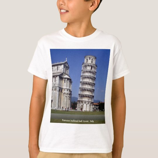Famous inclined bell tower, the Leaning Tower of P T-Shirt