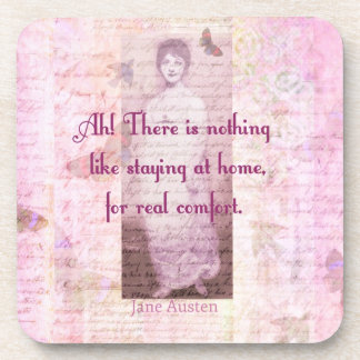 Famous Jane Austen quote about home sweet home Coaster