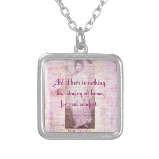 Famous Jane Austen quote about home sweet home Silver Plated Necklace