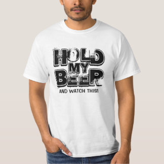 Famous Last Words - Hold My Beer... Shirt