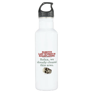 Famous Last Words in Role Playing: Cleared Stainless Steel Water Bottle