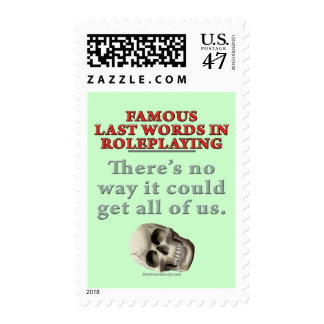 Famous Last Words in Roleplaying: All of Us Postage