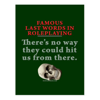 Famous Last Words in Roleplaying: Hit Postcard