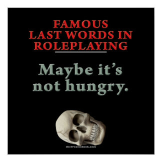 Famous Last Words in Roleplaying Hungry Print