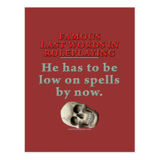 Famous Last Words in Roleplaying: Spells Postcard