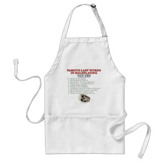 Famous Last Words in Roleplaying: Top Ten Adult Apron