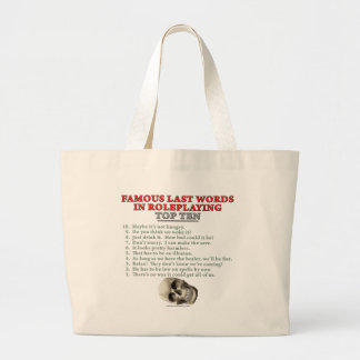 Famous Last Words in Roleplaying: Top Ten Jumbo Tote Bag