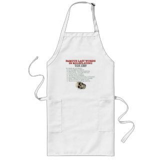 Famous Last Words in Roleplaying: Top Ten Long Apron