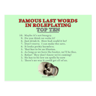Famous Last Words in Roleplaying: Top Ten Postcard