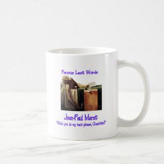 Famous Last Words Marat Classic White Coffee Mug