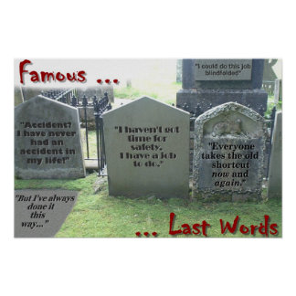 Famous last words poster