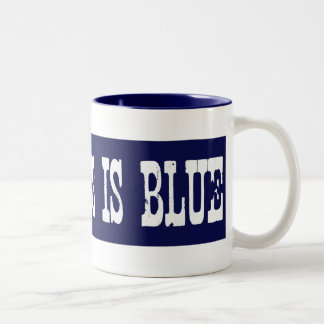 Famous My Grass Is Blue Coffee Mugs