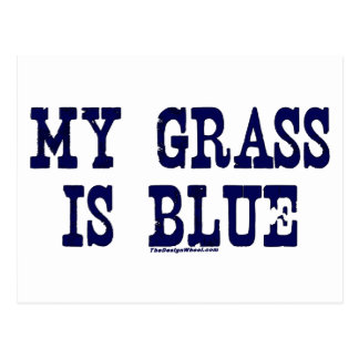 Famous My Grass Is Blue Post Cards