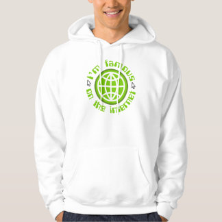 Famous On The Internet Hoodie