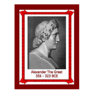 Famous people, Alexander the Great 356-323 BCE Postcards