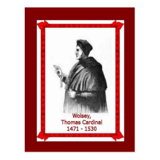 Famous people, Cardinal Thamas Wolsey 1471 - 1530 Postcard