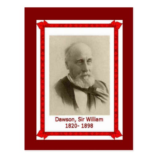 Famous people, Sir William Dawson, 1820 - 1898 Postcard