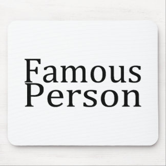 Famous Person Mouse Pad