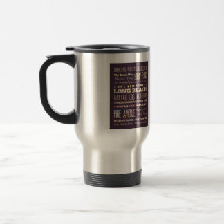 Famous Places of Long Beach, California. 15 Oz Stainless Steel Travel Mug