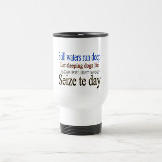 Famous Quotes Sayings Travel Mug