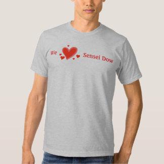 Fan, amamos Sensei Dow, la camiseta de los hombres Remera