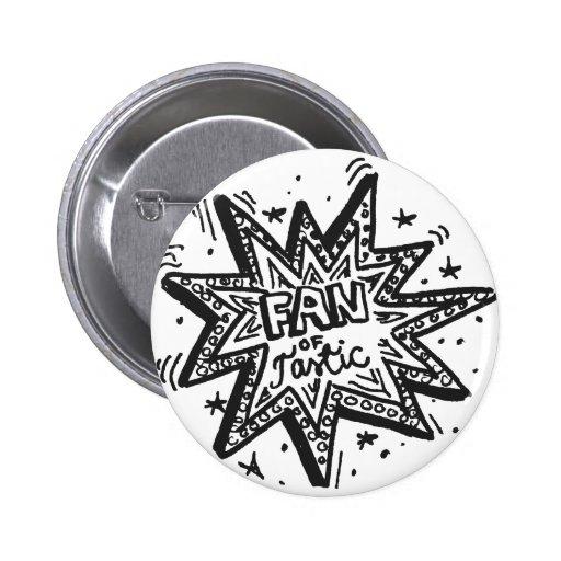 Fan de Tastic 1 Pin Redondo 5 Cm