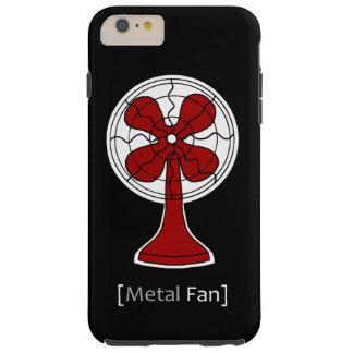 Fan del metal funda de iPhone 6 plus tough