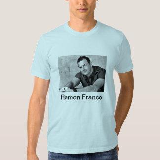 Fan herdsman Ramon Franco Tshirt