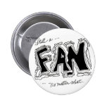 Fan loyalty pin