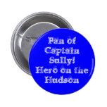 Fan of Captain Sully! Hero Pin