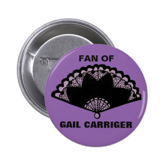 Fan of Gail Carriger Pin Badge Button Purple