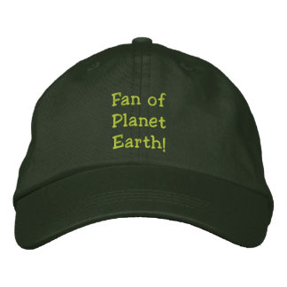 Fan of Planet Earth! Embroidered Hat