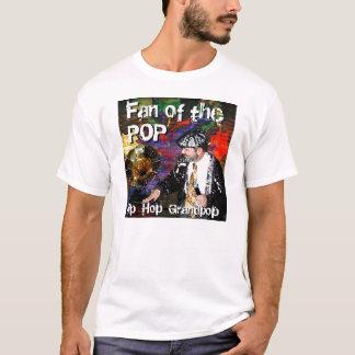 Fan of the POP Hip Hop Grandpop T-Shirt