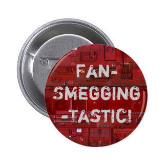 Fan-Smegging-Tastic Pin Redondo De 2 Pulgadas