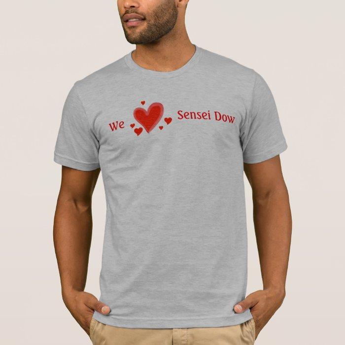 Fan, We Love Sensei Dow, Men's T-Shirt