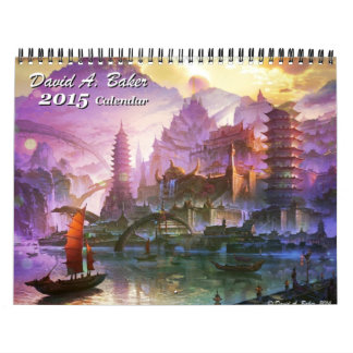 Fanastic art 2015 Calendar by David A. Baker