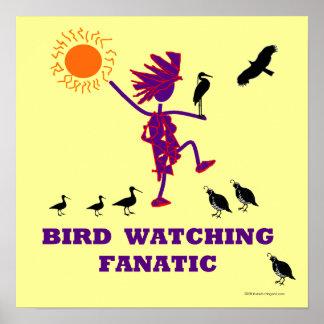 Fanático de la observación de pájaros póster