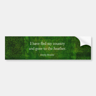 Fanciful Emily Bronte quote -  Wuthering Heights Bumper Sticker