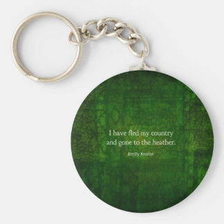 Fanciful Emily Bronte quote -  Wuthering Heights Keychain