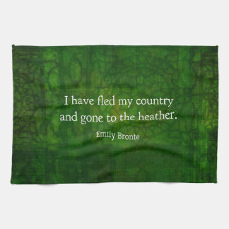 Fanciful Emily Bronte quote -  Wuthering Heights Kitchen Towel