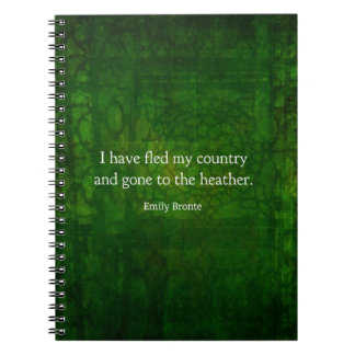Fanciful Emily Bronte quote -  Wuthering Heights Spiral Note Books