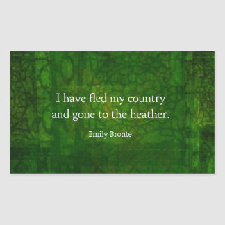 Fanciful Emily Bronte quote -  Wuthering Heights Rectangular Sticker