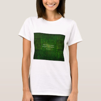 Fanciful Emily Bronte quote -  Wuthering Heights T-Shirt