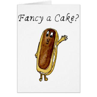 Fancy a cake? Funny chocolate eclair cake art card