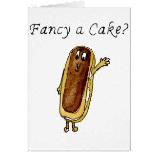 Fancy A Cake Funny Chocolate Eclair Quirky Art Card